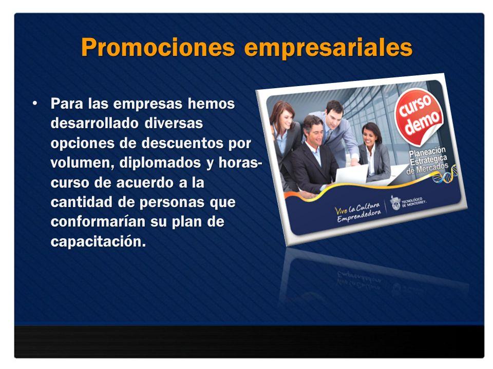 Promociones empresariales Para las empresas hemos desarrollado diversas opciones de descuentos por volumen, diplomados y horas- curso de acuerdo a la