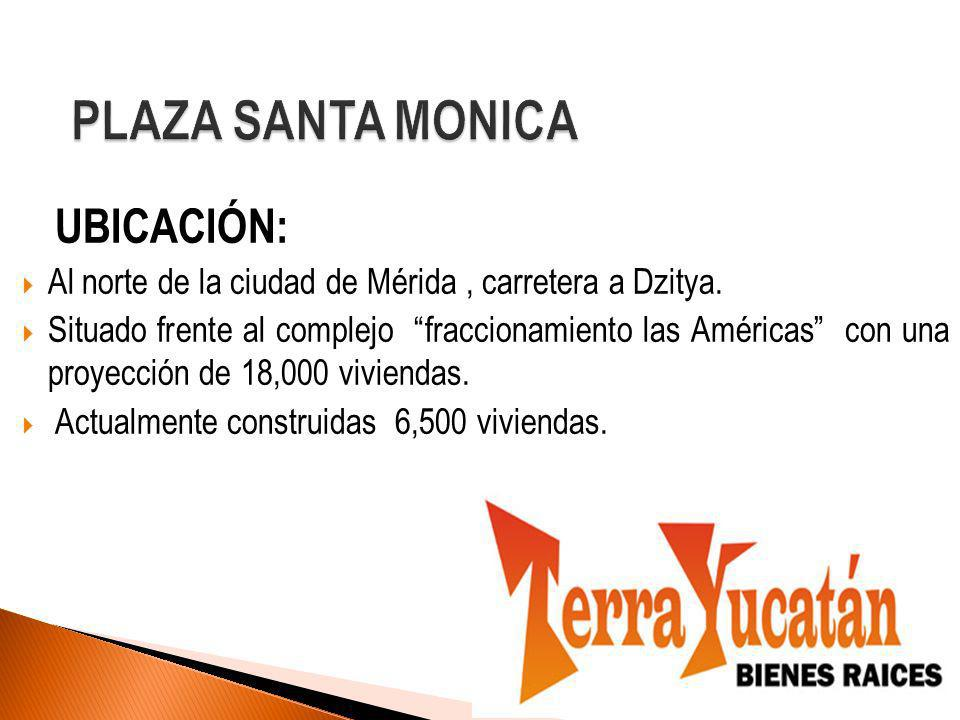 UBICACIÓN: Al norte de la ciudad de Mérida, carretera a Dzitya.