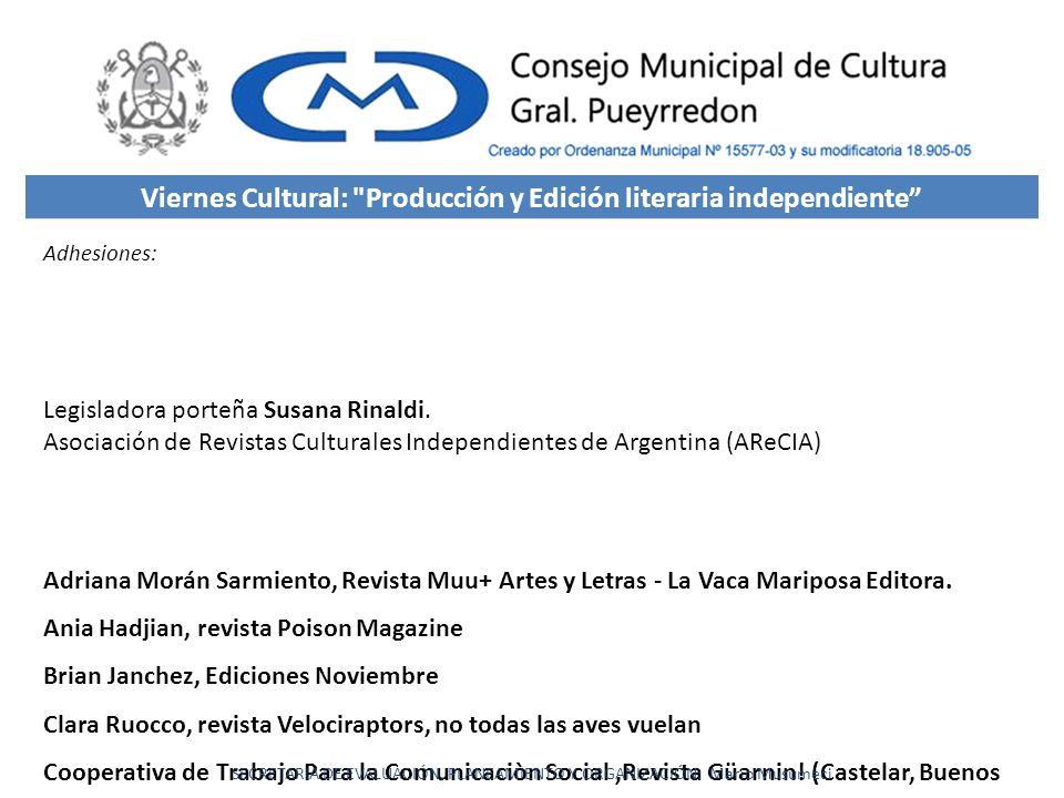 Legisladora porteña Susana Rinaldi. Asociación de Revistas Culturales Independientes de Argentina (AReCIA) Adriana Morán Sarmiento, Revista Muu+ Artes