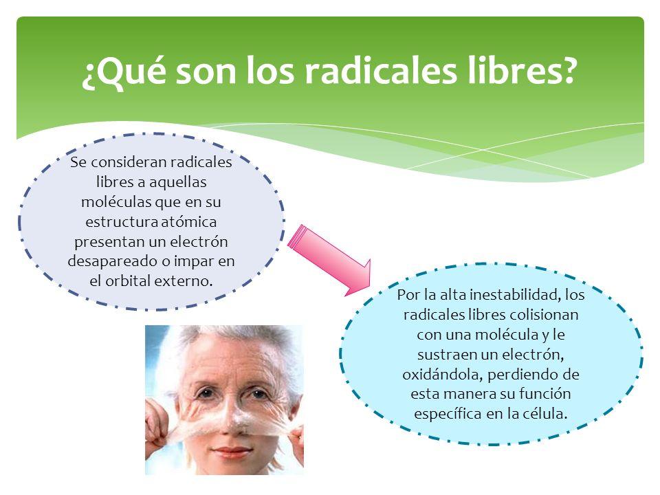 ¿Qué son los radicales libres? Se consideran radicales libres a aquellas moléculas que en su estructura atómica presentan un electrón desapareado o im