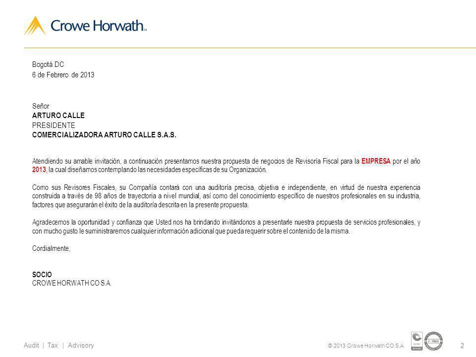13 Audit | Tax | Advisory © 2013 Crowe Horwath CO S.A.