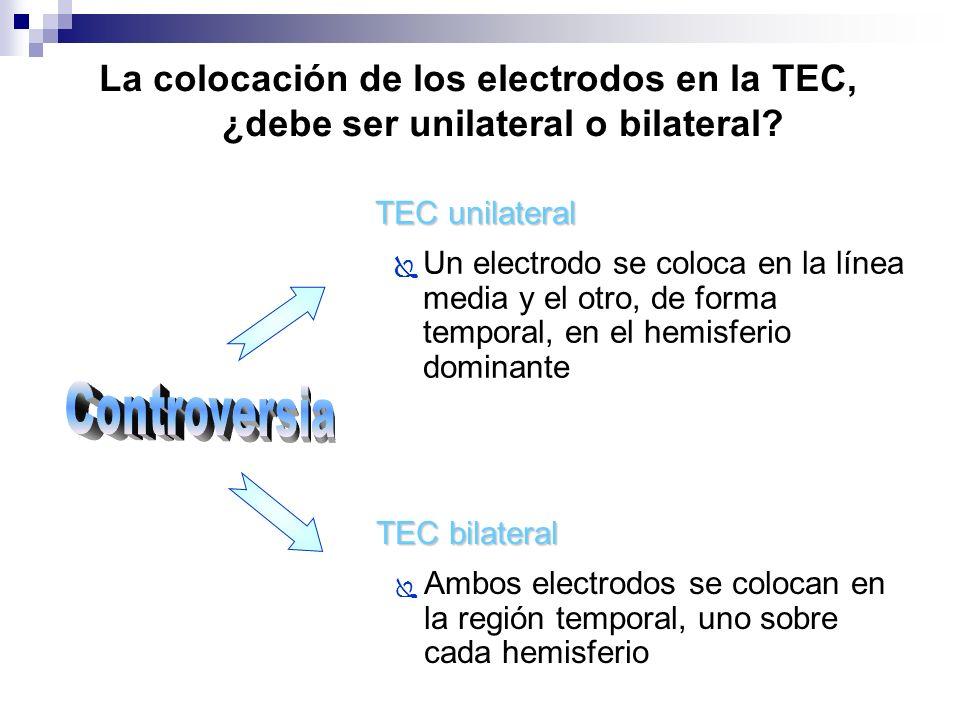 La colocación de los electrodos en la TEC, ¿debe ser unilateral o bilateral? TEC unilateral Un electrodo se coloca en la línea media y el otro, de for