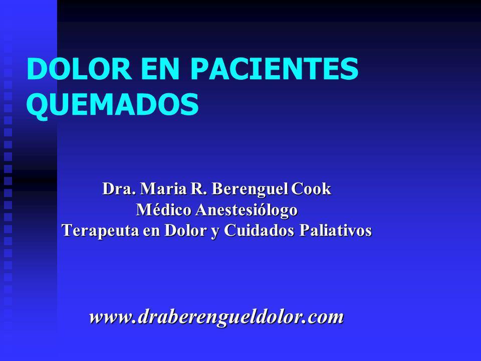 DOLOR EN PACIENTES QUEMADOS Dra.Maria R.