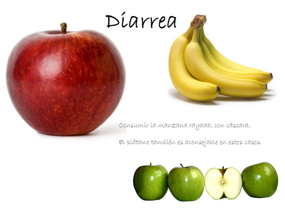 Diarrea Consumir la manzana rayada, con cáscara. El plátano también es aconsejable en estos casos.