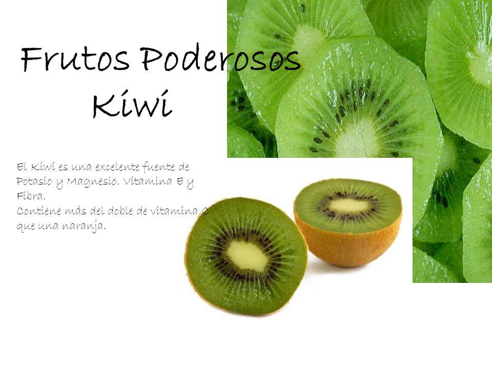 El Kiwi es una excelente fuente de Potasio y Magnesio. Vitamina E y Fibra. Contiene más del doble de vitamina C que una naranja. Frutos Poderosos Kiwi
