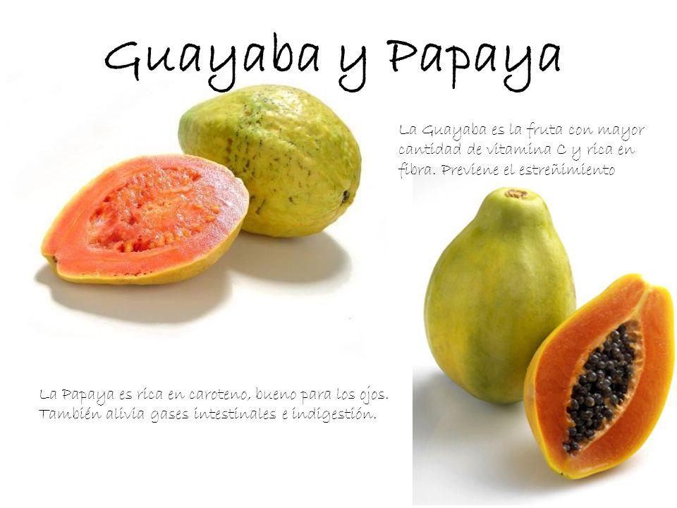 La Guayaba es la fruta con mayor cantidad de vitamina C y rica en fibra. Previene el estreñimiento La Papaya es rica en caroteno, bueno para los ojos.