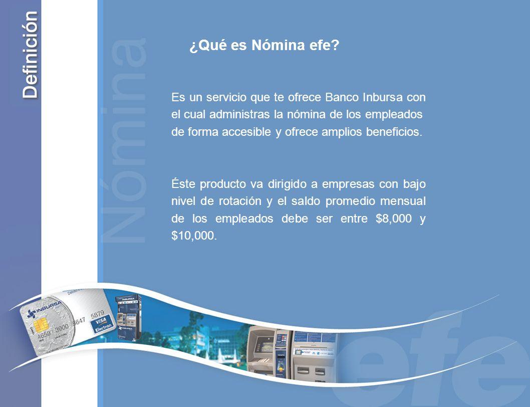 Es un servicio que te ofrece Banco Inbursa con el cual administras la nómina de los empleados de forma accesible y ofrece amplios beneficios. Éste pro