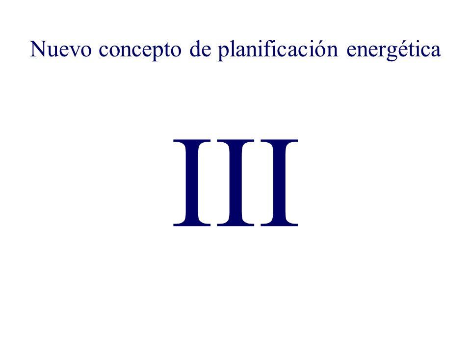 III Nuevo concepto de planificación energética