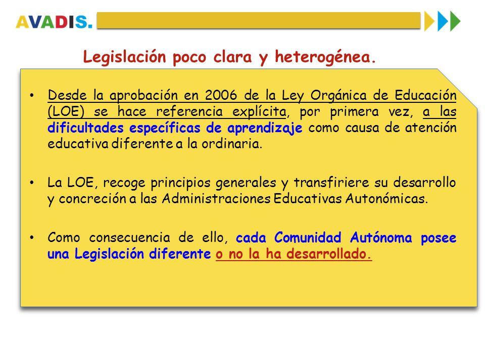 Legislación poco clara y heterogénea. Desde la aprobación en 2006 de la Ley Orgánica de Educación (LOE) se hace referencia explícita, por primera vez,