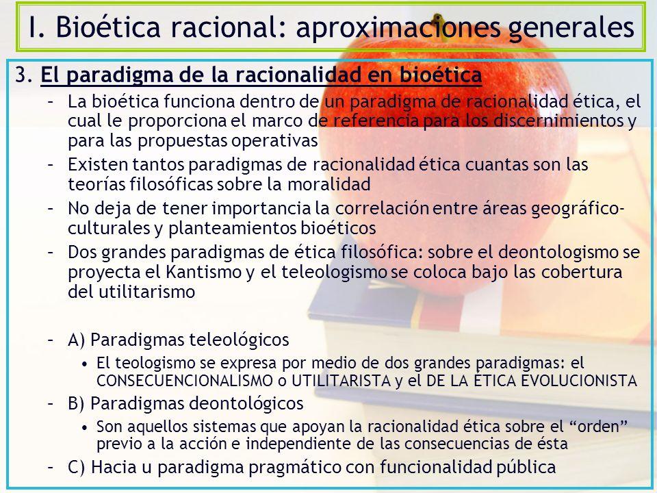 I.Bioética racional: aproximaciones generales 4.