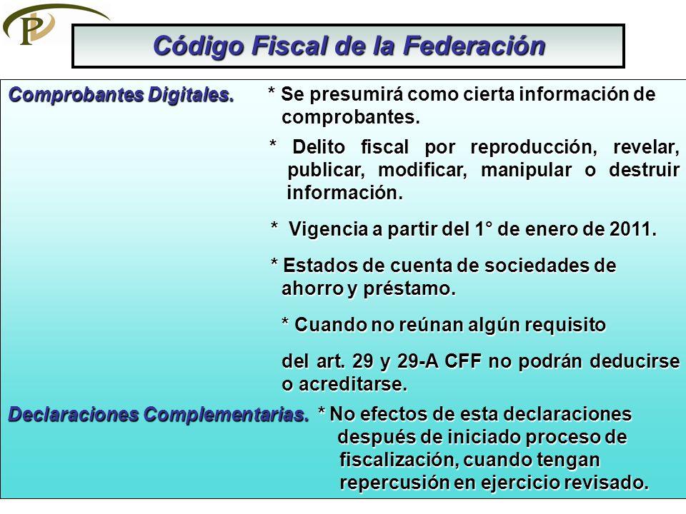 Código Fiscal de la Federación Comprobantes Digitales. * Se presumirá como cierta información de comprobantes. * Delito fiscal por reproducción, revel