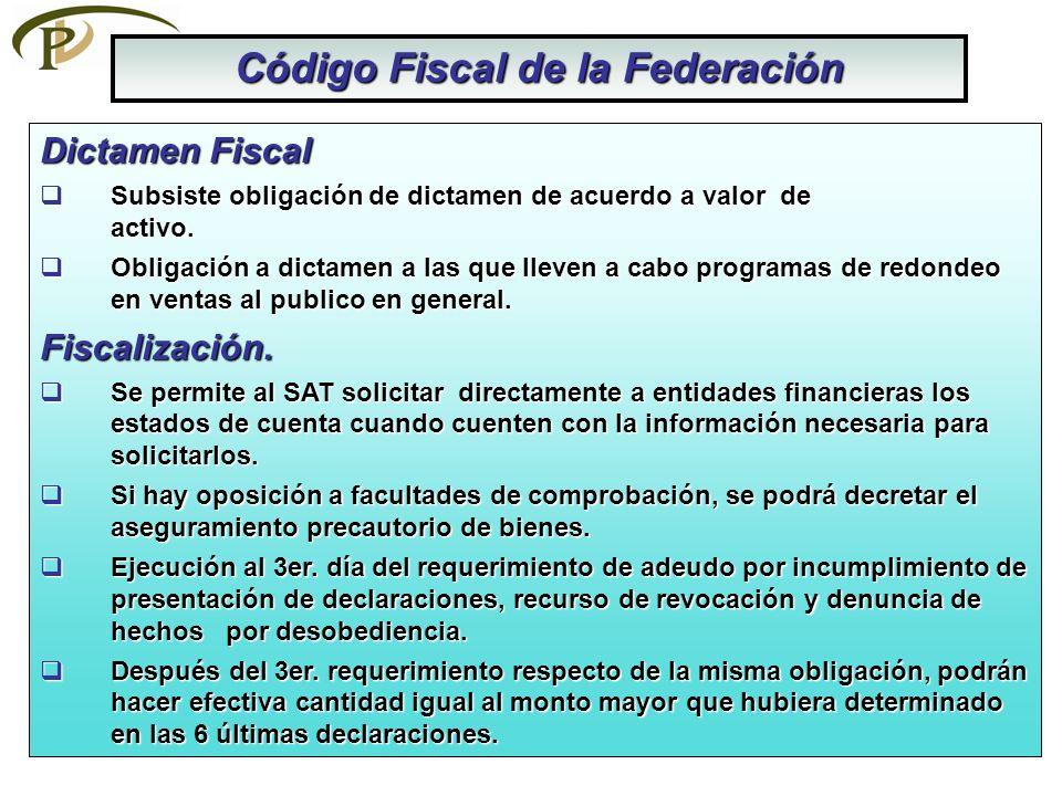 Código Fiscal de la Federación Dictamen Fiscal Subsiste obligación de dictamen de acuerdo a valor de activo.