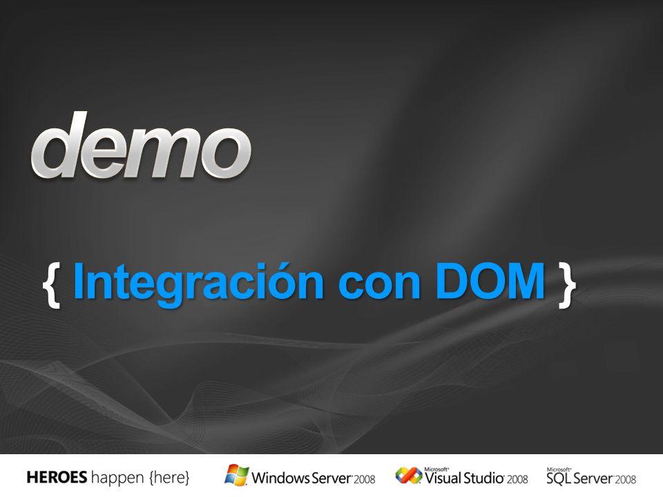 { Integración con DOM }