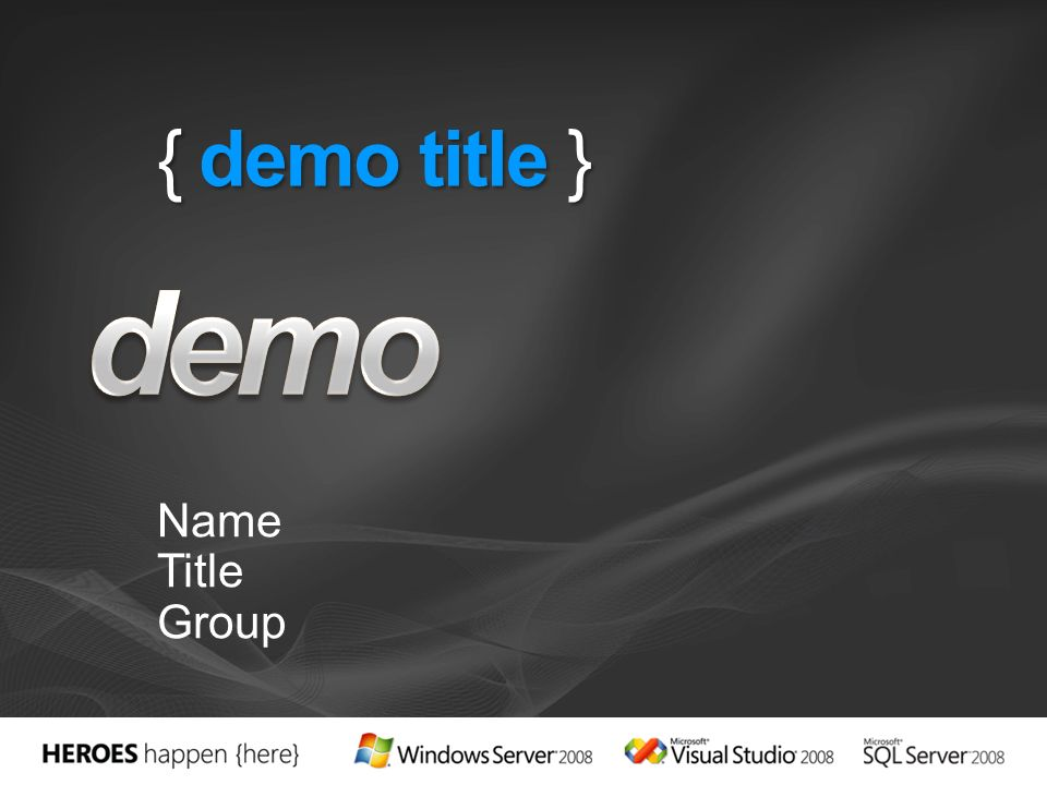 { demo title } Name Title Group