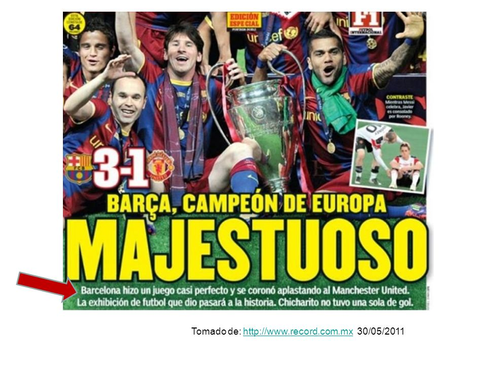 Tomado de: http://www.record.com.mx 30/05/2011http://www.record.com.mx