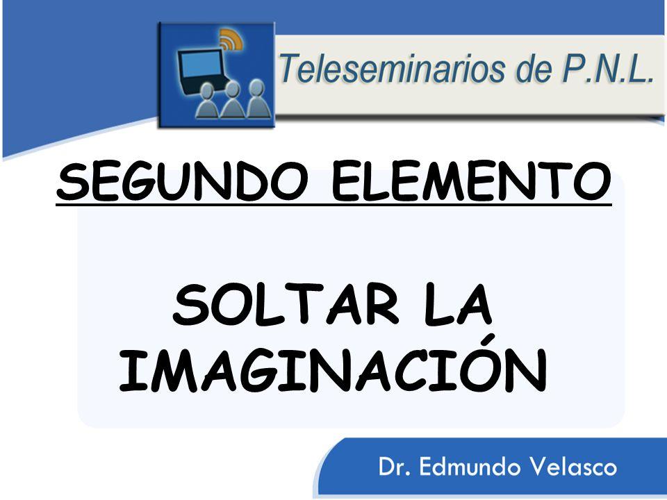 SEGUNDO ELEMENTO SOLTAR LA IMAGINACIÓN