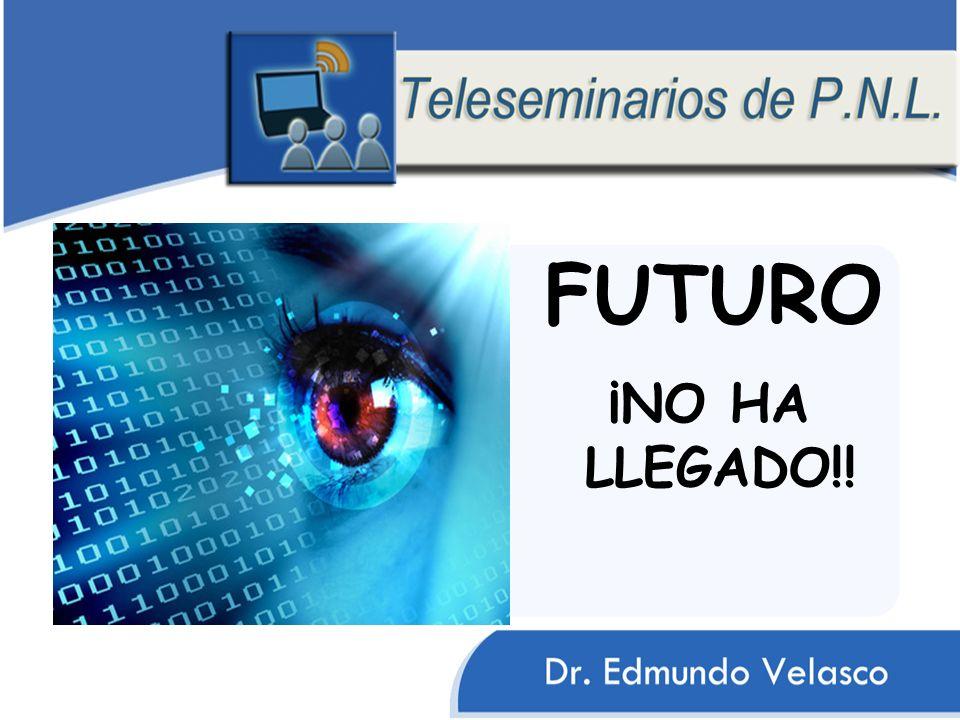 FUTURO ¡NO HA LLEGADO!!