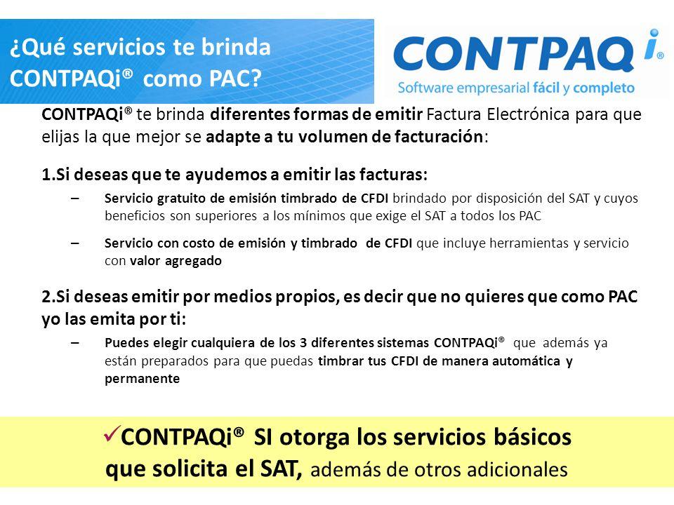 ¿Qué servicios te brinda CONTPAQi® como PAC? CONTPAQi® te brinda diferentes formas de emitir Factura Electrónica para que elijas la que mejor se adapt