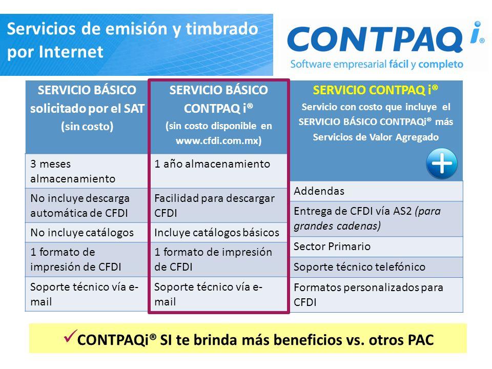 SERVICIO BÁSICO solicitado por el SAT (sin costo) SERVICIO BÁSICO CONTPAQ i® (sin costo disponible en www.cfdi.com.mx) SERVICIO CONTPAQ i® Servicio co