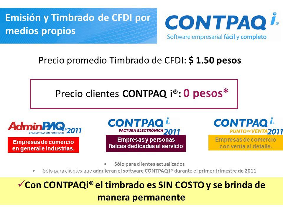 Precio promedio Timbrado de CFDI: $ 1.50 pesos Emisión y Timbrado de CFDI por medios propios Precio clientes CONTPAQ i®: 0 pesos* Empresas de comercio en general e industrias.
