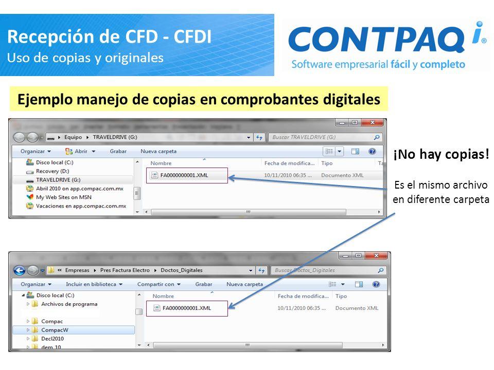 31 Recepción de CFD - CFDI Uso de copias y originales Ejemplo manejo de copias en comprobantes digitales ¡No hay copias! Es el mismo archivo en difere