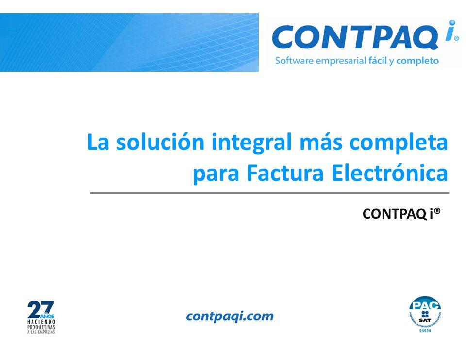 La solución integral más completa para Factura Electrónica CONTPAQ i®