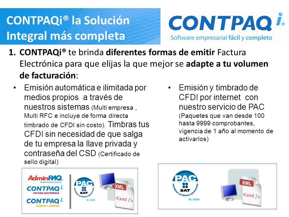 CONTPAQi® la Solución Integral más completa 1.CONTPAQi® te brinda diferentes formas de emitir Factura Electrónica para que elijas la que mejor se adap