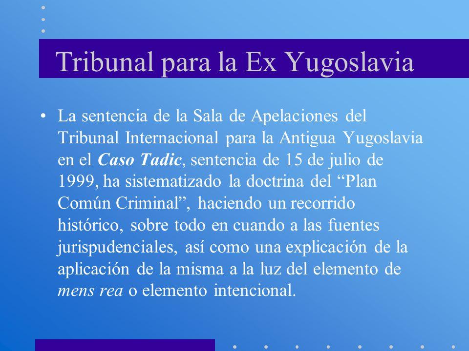 Tribunal para la Ex Yugoslavia La sentencia de la Sala de Apelaciones del Tribunal Internacional para la Antigua Yugoslavia en el Caso Tadic, sentenci