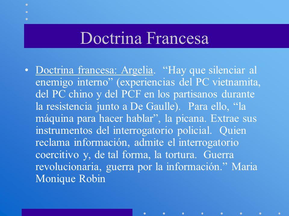 Doctrina Francesa Doctrina francesa: Argelia. Hay que silenciar al enemigo interno (experiencias del PC vietnamita, del PC chino y del PCF en los part