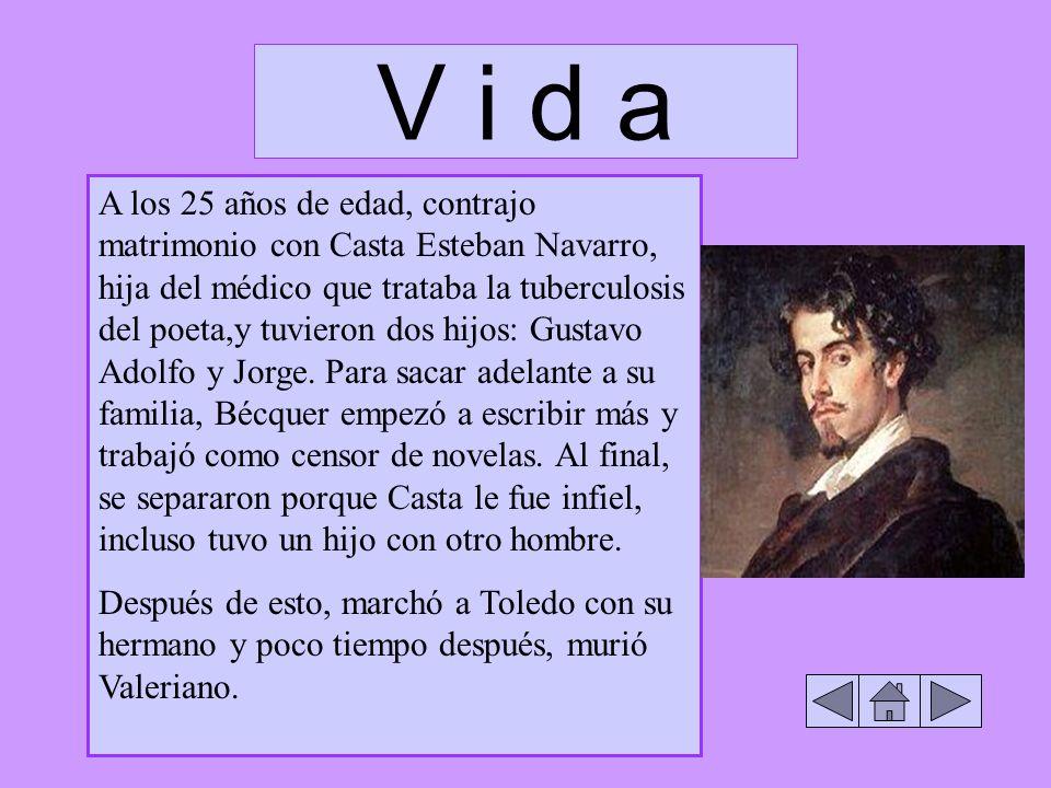 A los 25 años de edad, contrajo matrimonio con Casta Esteban Navarro, hija del médico que trataba la tuberculosis del poeta,y tuvieron dos hijos: Gust