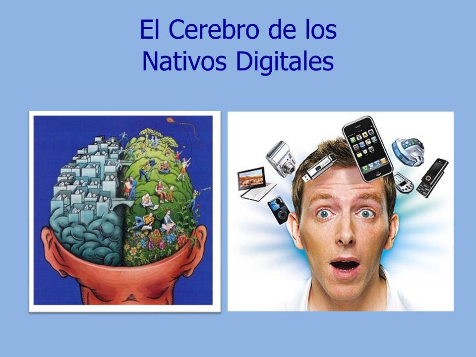 El Cerebro de los Nativos Digitales