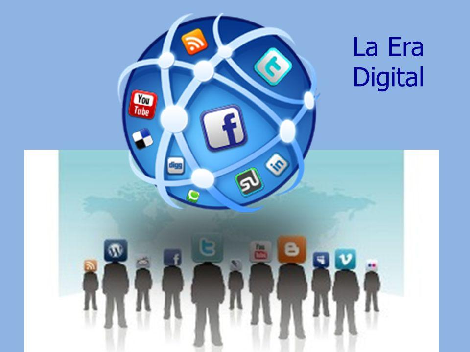 La Era Digital tecnocarreras.files.wordpress.com/2009/07/gen...
