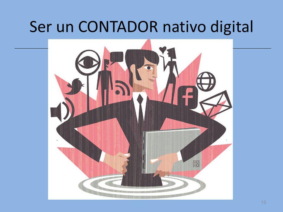 19 Ser un CONTADOR nativo digital