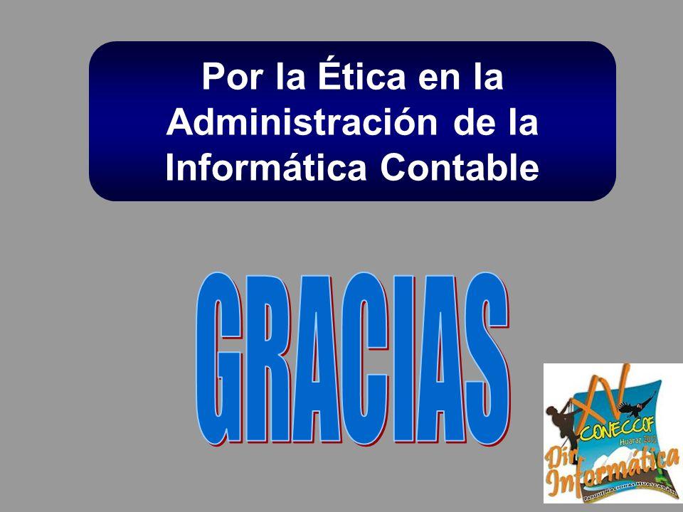 Por la Ética en la Administración de la Informática Contable