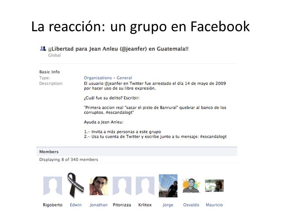 La reacción: un grupo en Facebook