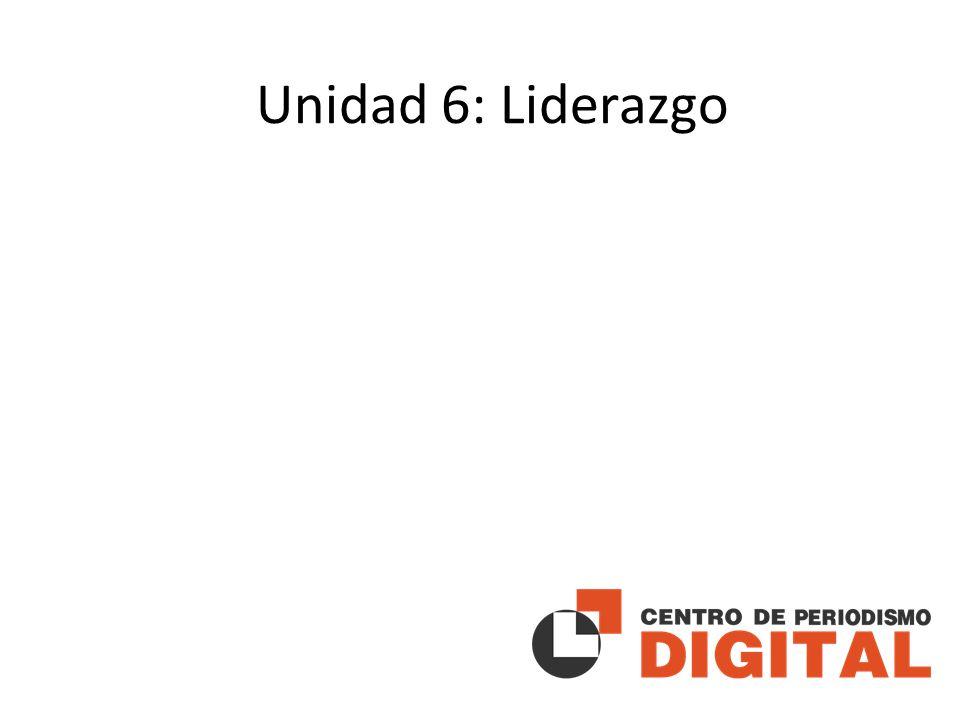 Unidad 6: Liderazgo