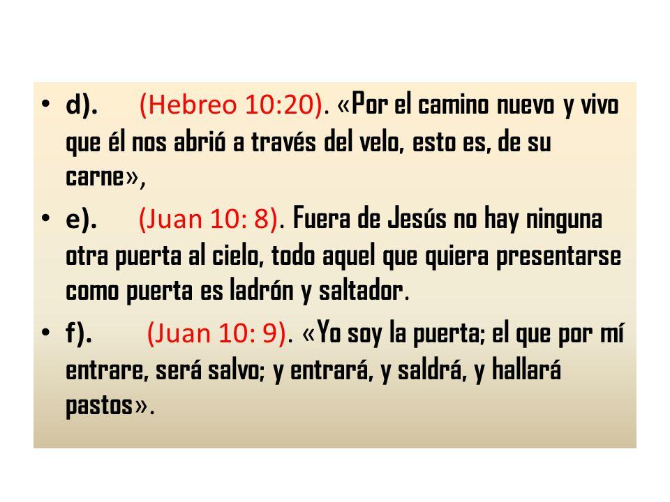 La Escritura dice claramente tres cosas: 1.Es por medio de Jesús que somos salvos.