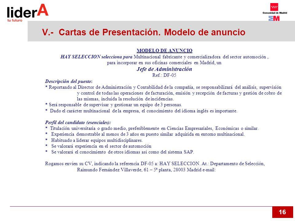 16 V.- Cartas de Presentación. Modelo de anuncio MODELO DE ANUNCIO HAY SELECCION selecciona para Multinacional fabricante y comercializadora del secto