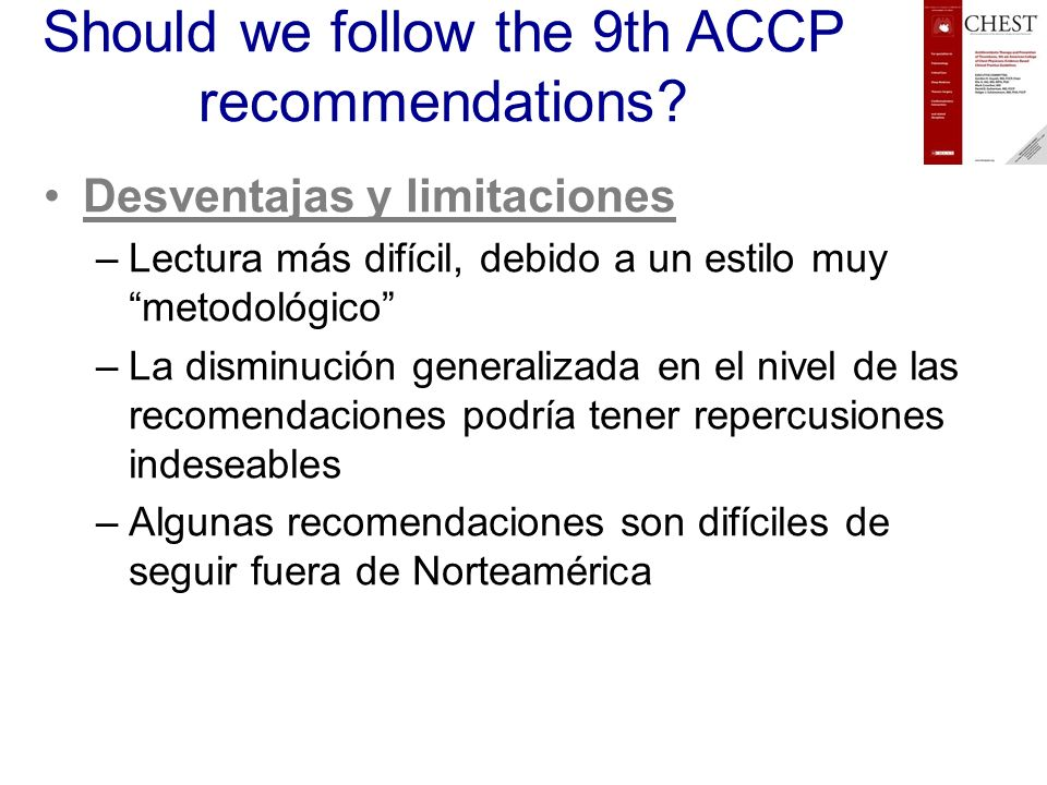 Should we follow the 9th ACCP recommendations.