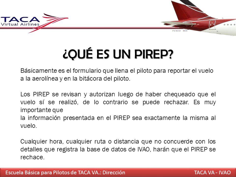 ¿QUÉ ES UN PIREP? Básicamente es el formulario que llena el piloto para reportar el vuelo a la aerolínea y en la bitácora del piloto. Los PIREP se rev