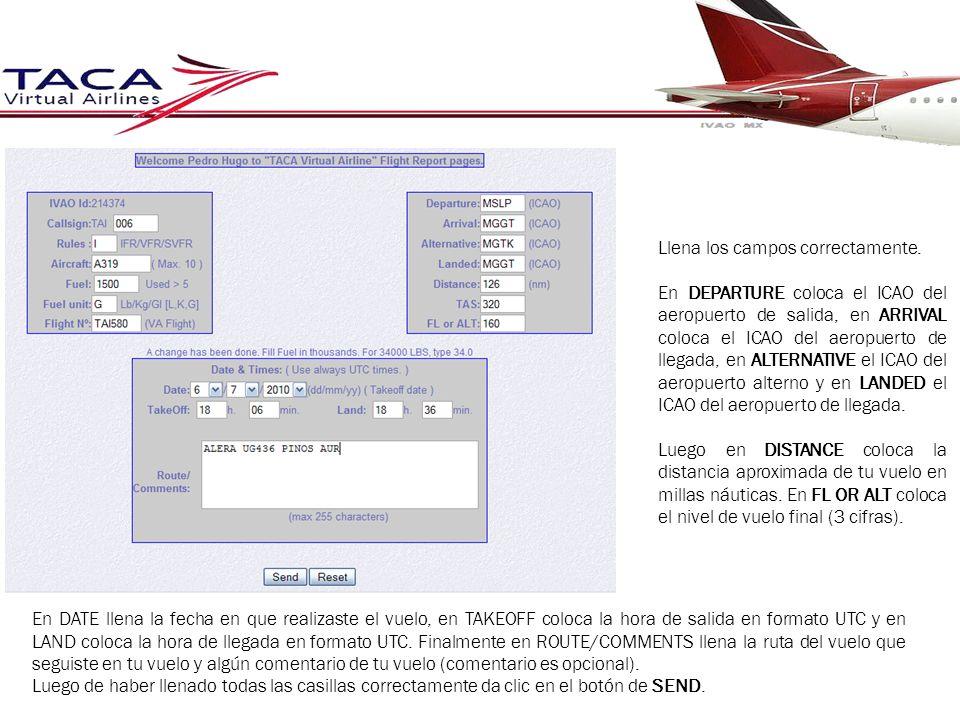 Llena los campos correctamente. En DEPARTURE coloca el ICAO del aeropuerto de salida, en ARRIVAL coloca el ICAO del aeropuerto de llegada, en ALTERNAT