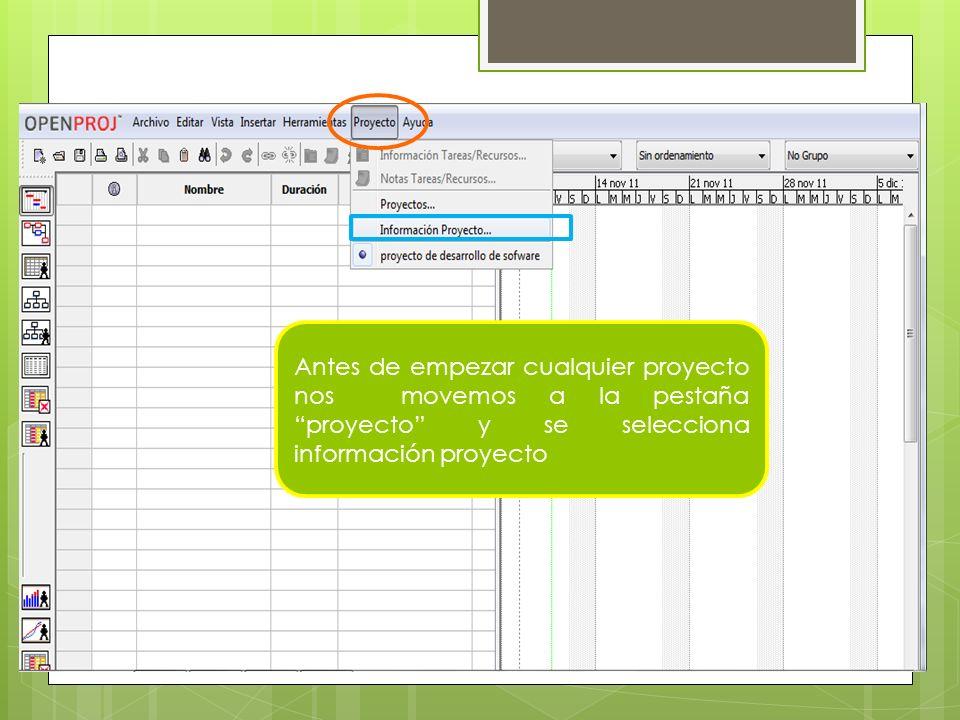 Antes de empezar cualquier proyecto nos movemos a la pestaña proyecto y se selecciona información proyecto
