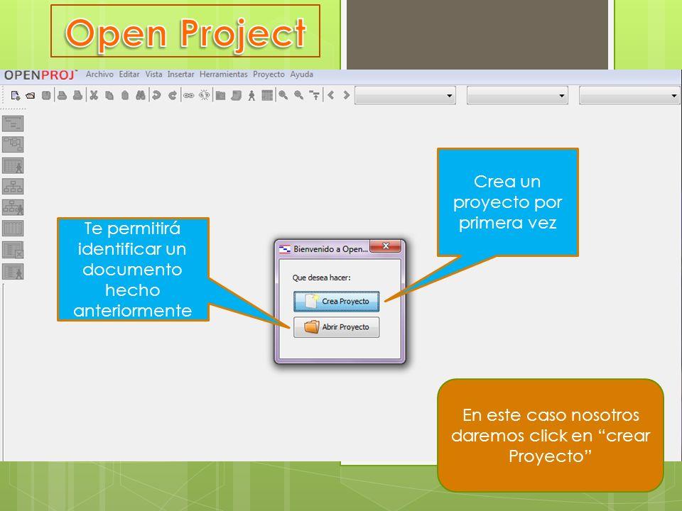 Crea un proyecto por primera vez Te permitirá identificar un documento hecho anteriormente En este caso nosotros daremos click en crear Proyecto