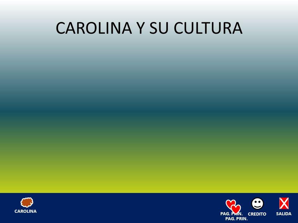 CAROLINA Y SU CULTURA SALIDA CREDITO PAG. PRIN. CAROLINA