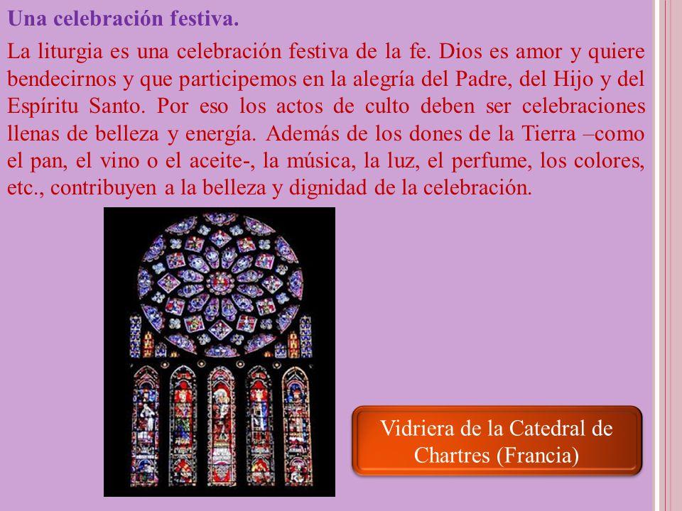 Una celebración festiva. La liturgia es una celebración festiva de la fe. Dios es amor y quiere bendecirnos y que participemos en la alegría del Padre