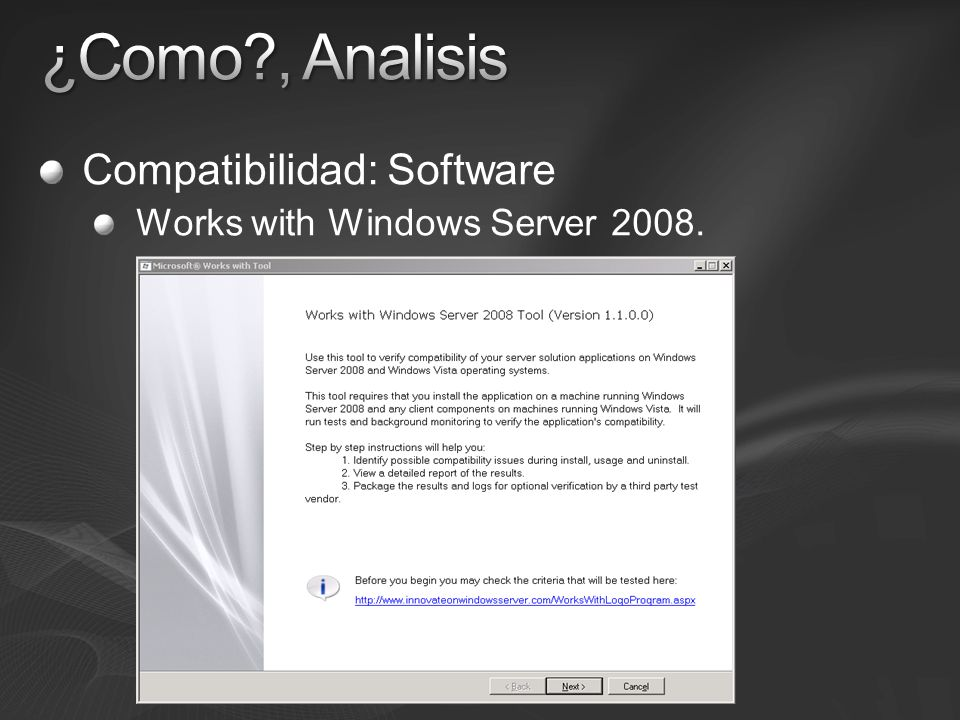 Compatibilidad: Software Works with Windows Server 2008.