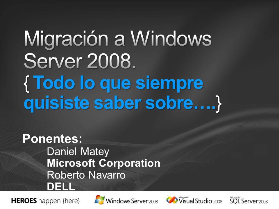 Todo lo que siempre quisiste saber sobre la migración a Windows Server 2008 en cuatro preguntas: ¿Por qué.