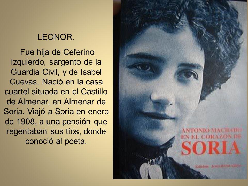 LEONOR.Fue hija de Ceferino Izquierdo, sargento de la Guardia Civil, y de Isabel Cuevas.