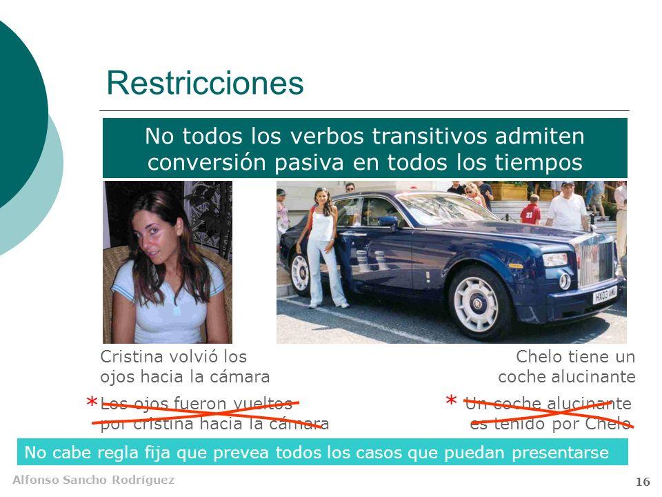 Alfonso Sancho Rodríguez 15 Uso limitado En español se prefiere la construcción activa Se usan sobre todo en registros cultos La pasiva retrocede fren