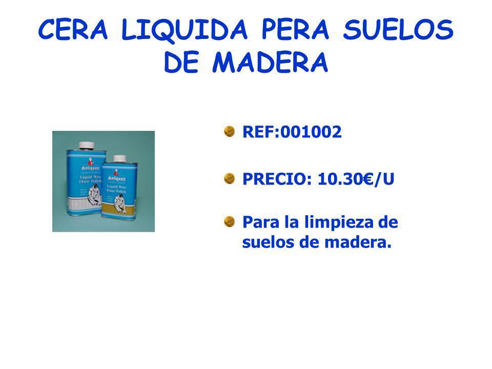 LIMPIADOR DE SUELOS REF: 001003 PRECIO:11.55 /U De uso general concentrado.